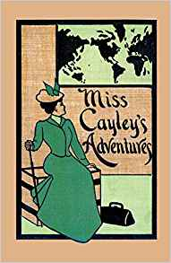 Cover of Miss Cayley's Adventures by Grant Allen