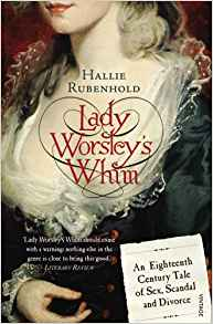 Cover of Lady Worsley's Whim by Hallie Rubenhold