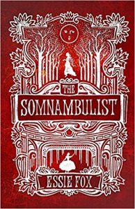 Cover of The Somnambulist by Essie Fox