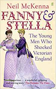 Cover of Fanny and Stella: The Young Men Who Shocked Victorian England